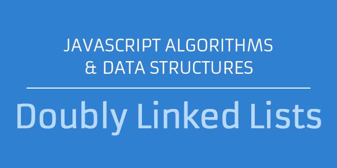 Javascript Doubly Linked Lists