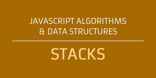 Javascript Stacks